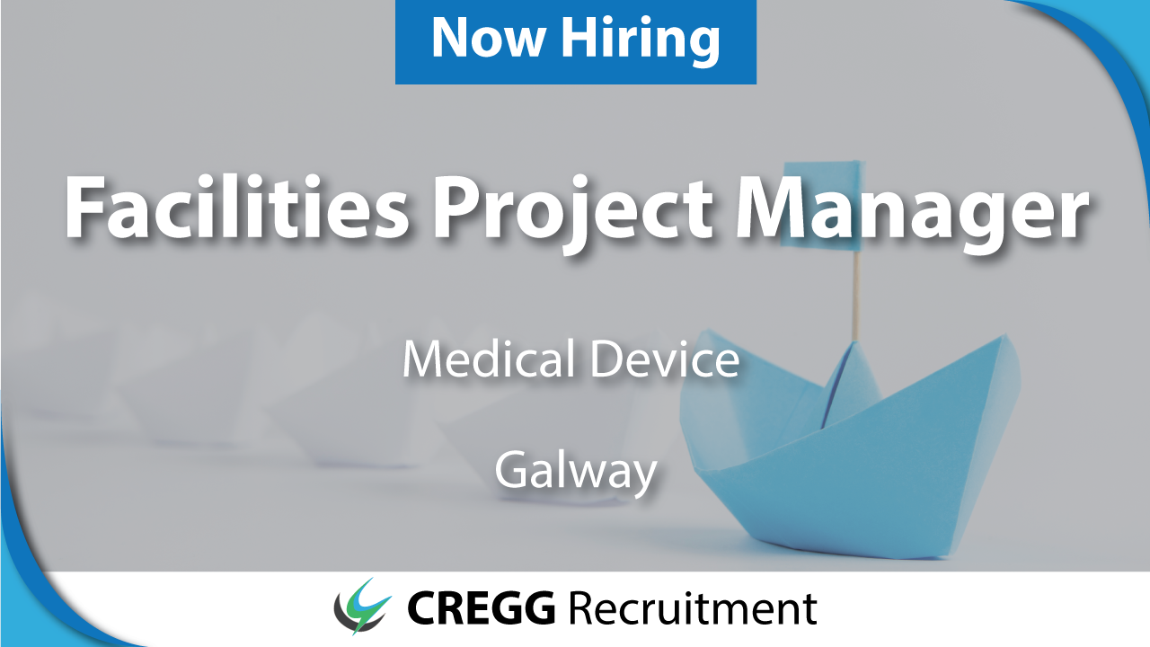 facilities, project, manager, bred, murphy, galway, medical device, engineer, manager, job, jobs, salary, cregg, recruitment